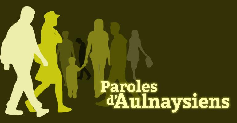 Retrouvez toutes les chroniques sur http://www.93600infos.fr/paroles-aulnaysiens/